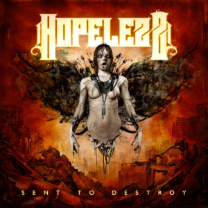 Hopelezz - Sent To Destroy,album player,