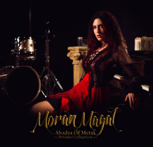 Shades of Metal, Moran Magal