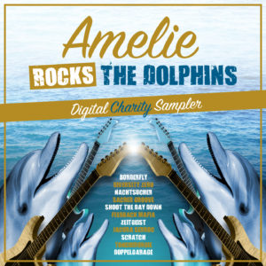 Amelie Rocks The Dolphins, Tiefklang Records, Sonicscars Records, Compilation, Cover, Charity